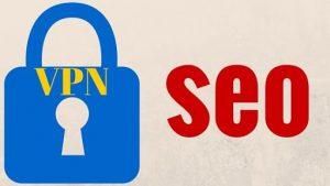 انتخاب VPN مناسب برای کار SEO